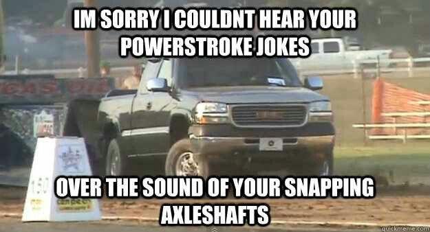 Duramax Fail Duramax Jokes Powerstroke Jokes Chevy Jokes