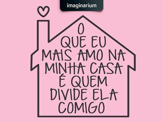 10 Coisas Que Amo Na Minha Mãe: O Que Eu Mais Amo Na Minha Casa é Quem Divide Ela Comigo