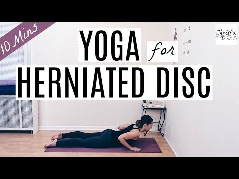 pain relief 10 min yoga routine for herniated disc  yoga