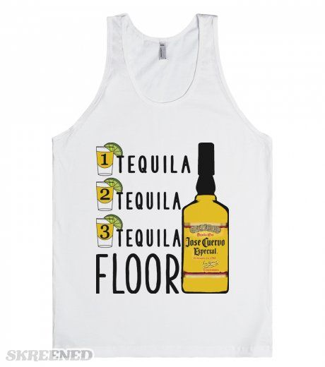 Tequila Floor Spring Break Drinking Shirts Perfect Tank