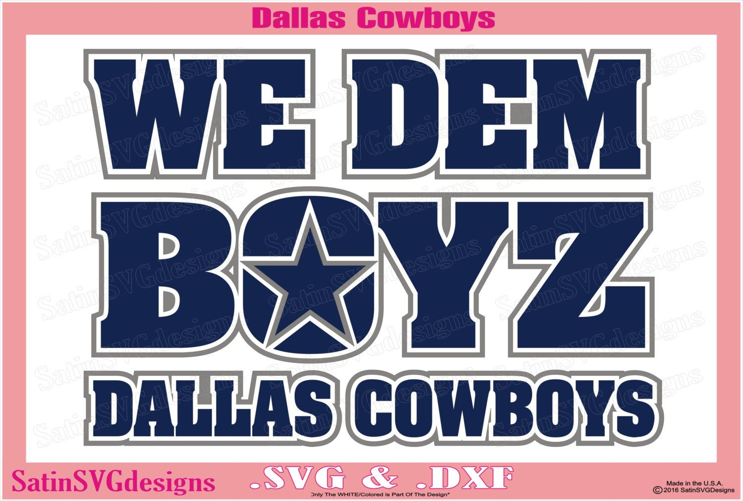 Dallas Cowboys We Dem Boyz Design Set Files Use Your