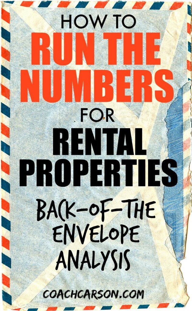 How to Run the Numbers For Rental Properties - Back-of-the-Envelope - rental property analysis spreadsheet 2