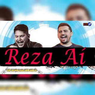 Top Download Avioes Do Forro Reza Ai Part Jorge E Mateus