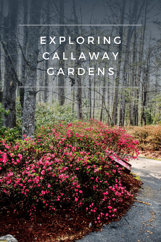 Callaway Gardens Callaway Gardens Public Garden Beautiful Gardens