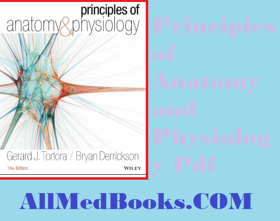 Download Principles of Anatomy and Physiology Pdf 14th Edition Free ...
