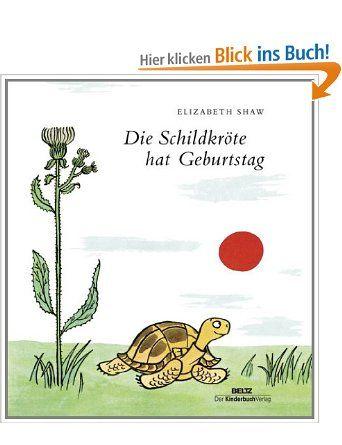 Die Schildkrote Hat Geburtstag Amazon De Elizabeth Shaw Bucher