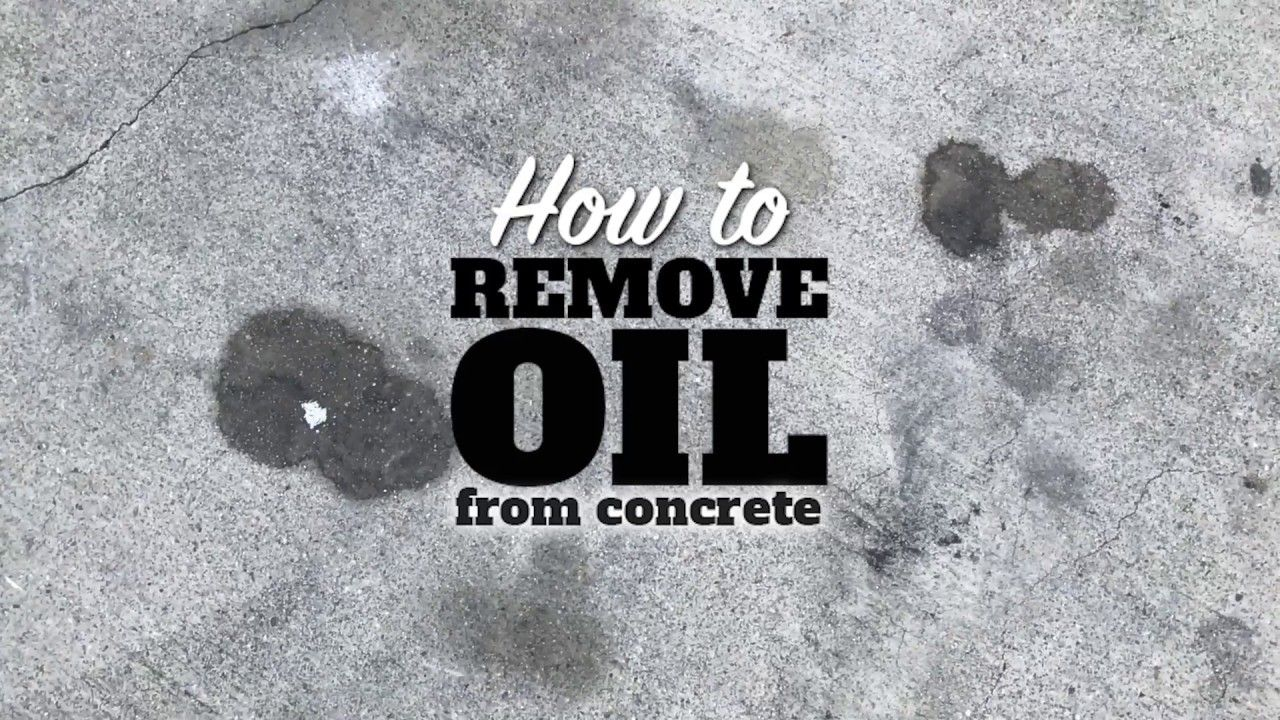 How to Remove Oil on Concrete in 2019 Cleaning concrete