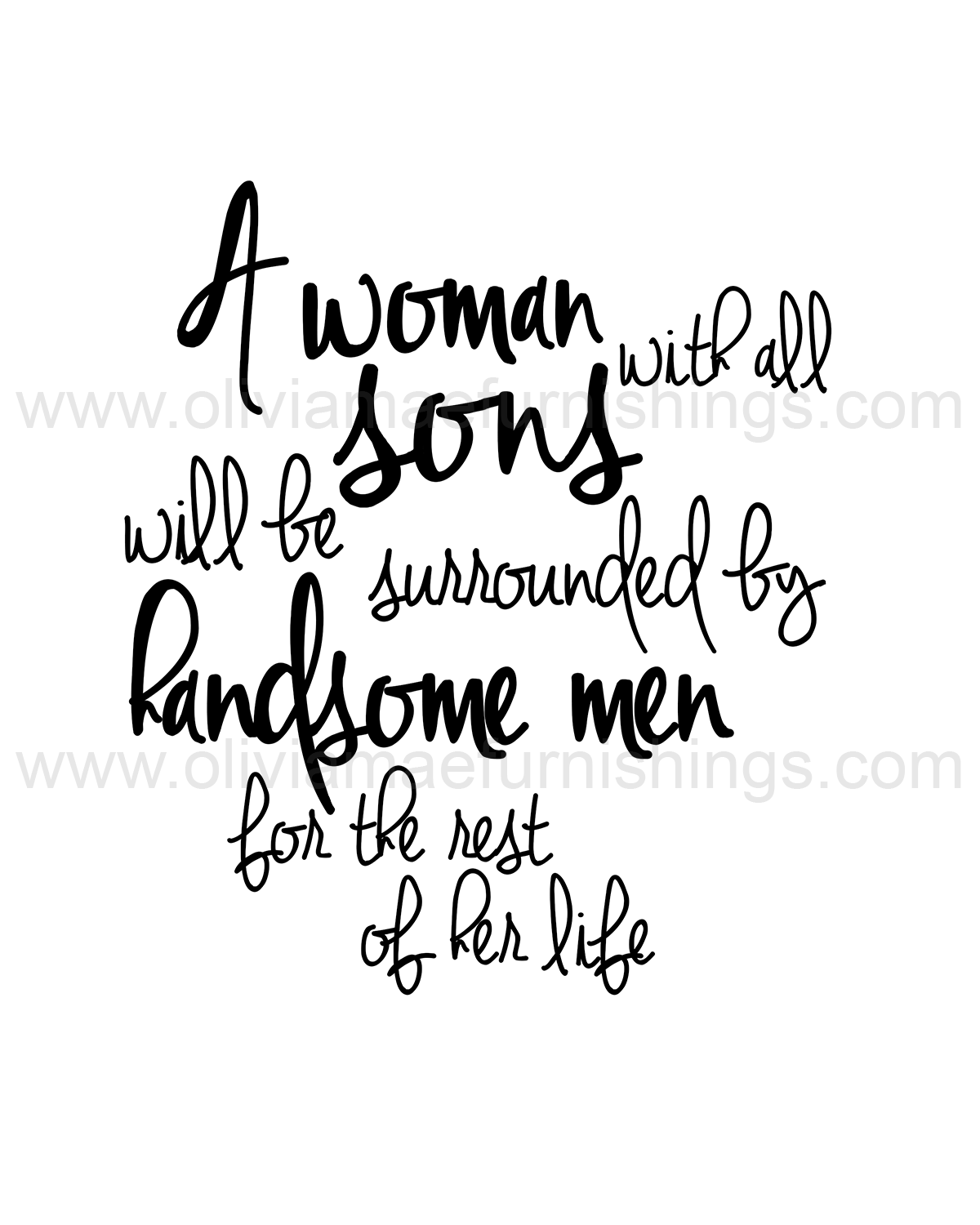 A Woman with all sons will be surrounded by handsome men for ...