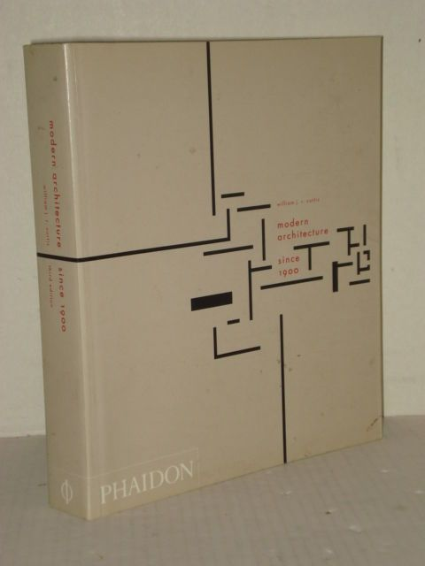 Modern Architecture Since 1900 Revised 3rd Ed By William J R