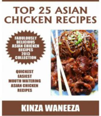 Top 25 asian chicken recipes pdf cookbooks pinterest asian top 25 asian chicken recipes pdf forumfinder Choice Image