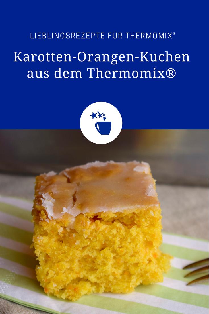 Veganer Karotten Orangen Kuchen Aus Dem Thermomix Recipe Backen