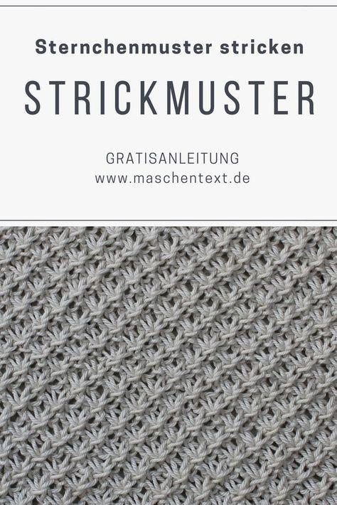 Photo of Strickmuster: Sternchenmuster stricken maschentext.de, #maschentextde #SommerStrick #St …