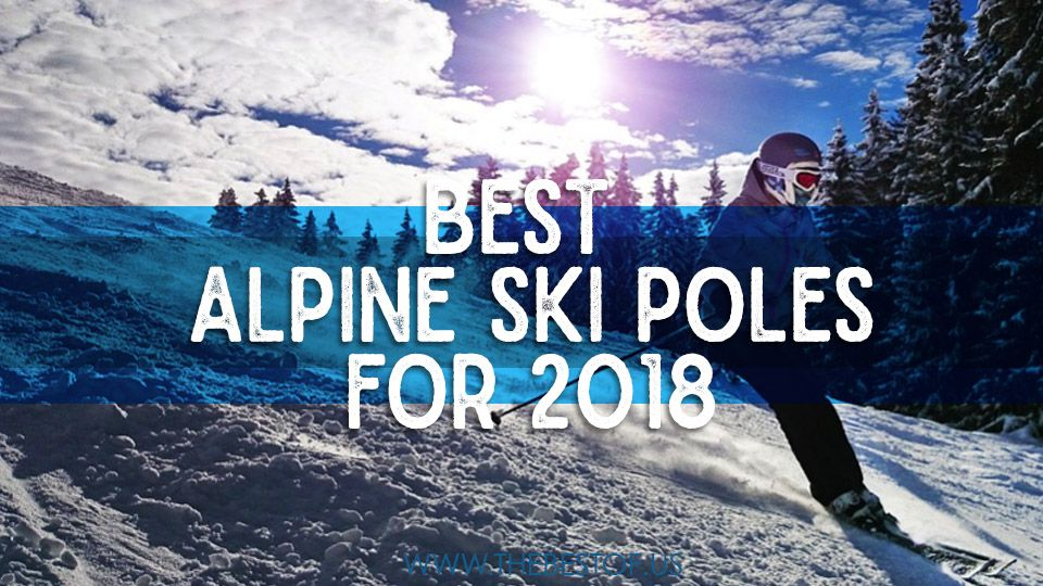 Get the best deals on the best alpine touring ski poles