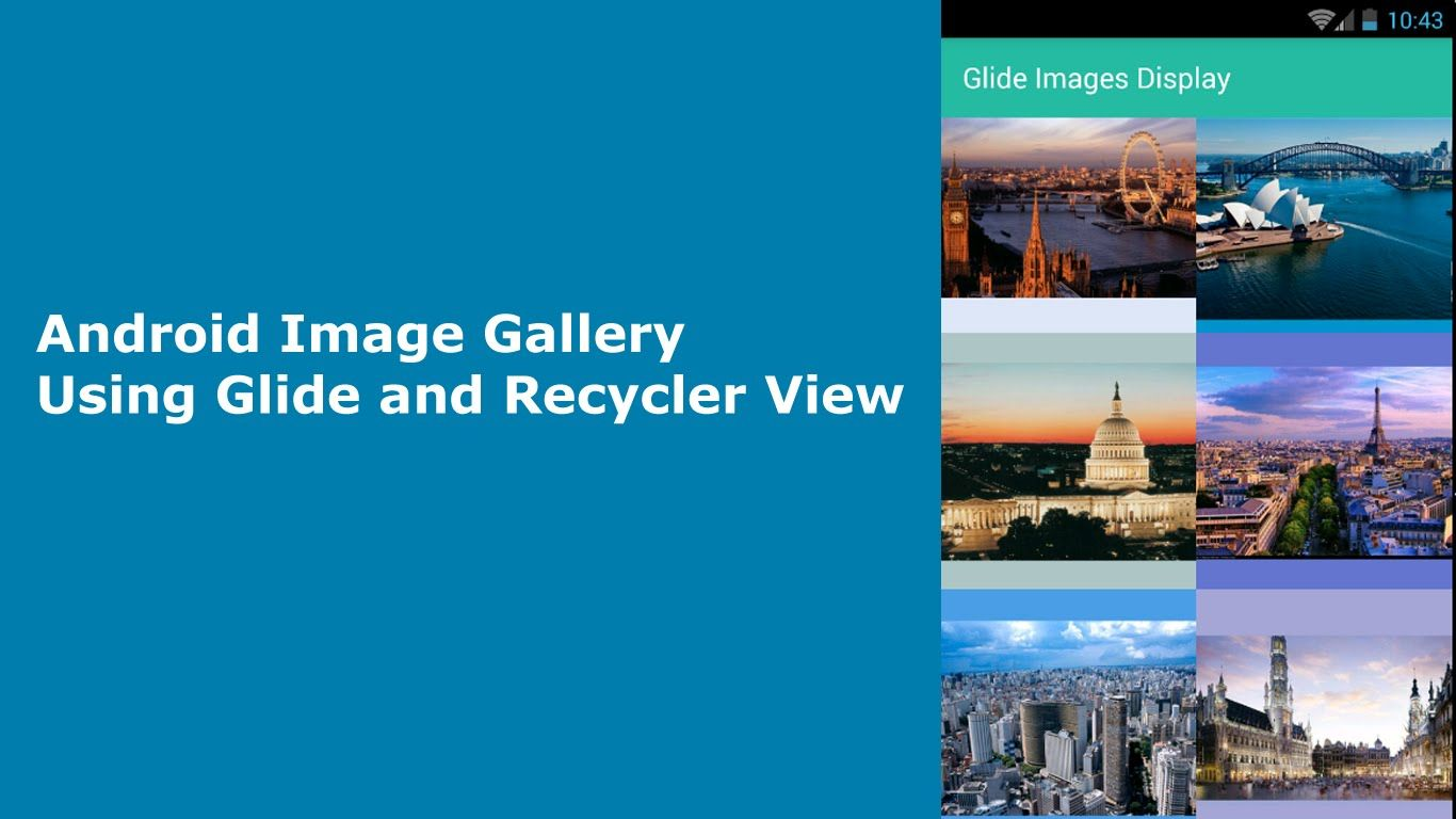 Android Image Gallery Using Glide and Recycler View | Delaroy