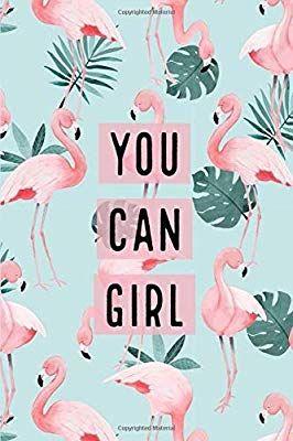 You Can Girl: Green Palms Pink Flamingo Bullet Journal (Bullet Journals/ Dot Grid Journals)