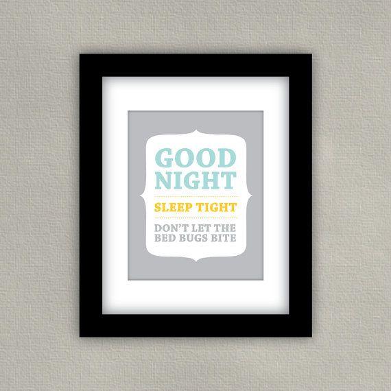 Hey, I found this really awesome Etsy listing at https://www.etsy.com/listing/116308463/nursery-art-print-good-night-sleep-tight