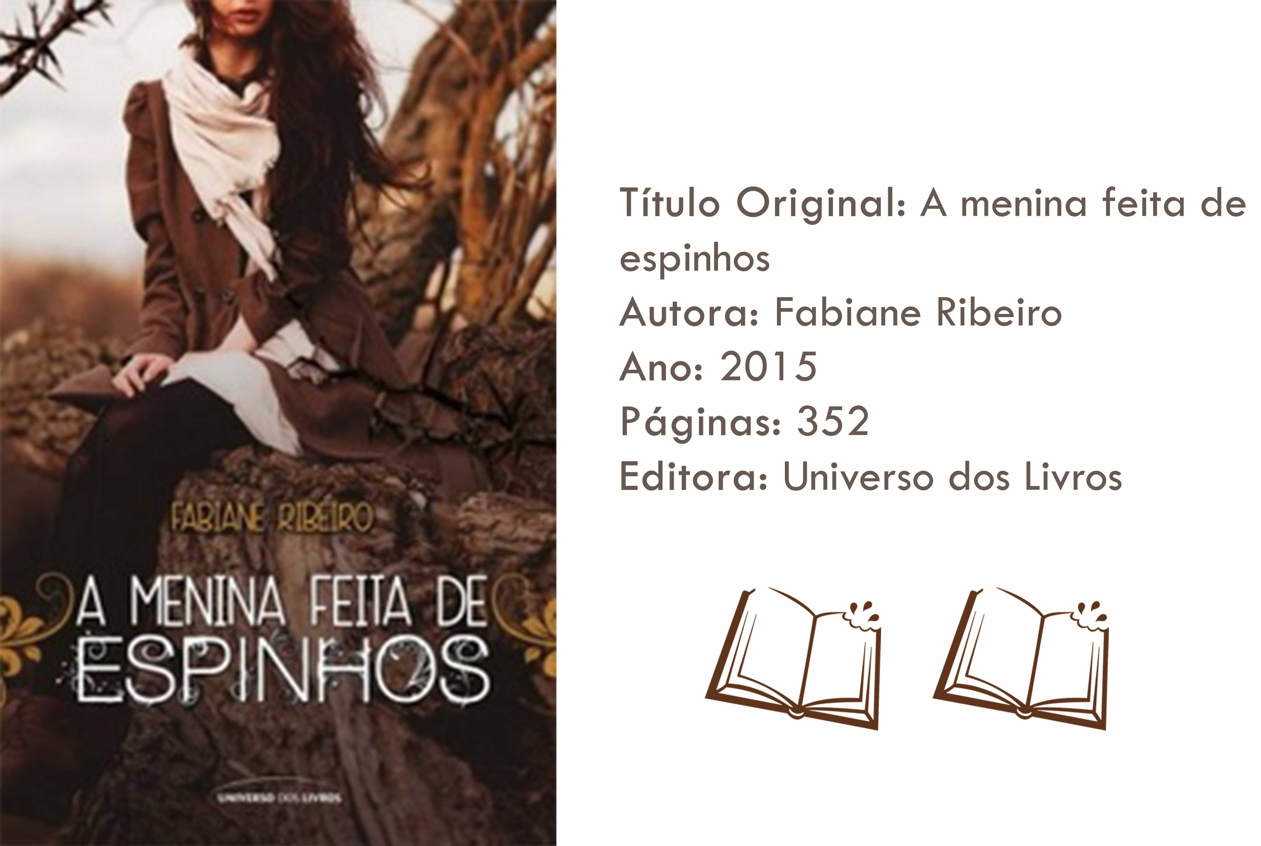 Livro A Menina Feita De Espinhos Livros Amo Livros Livros