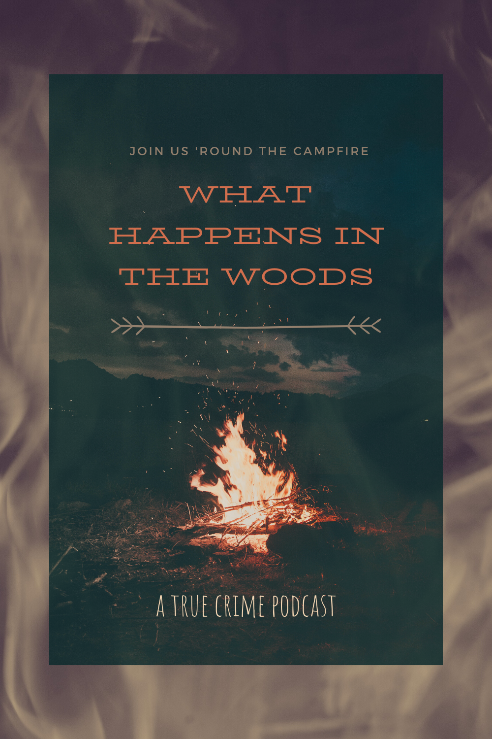 What Happens in the Woods- true crime podcast
