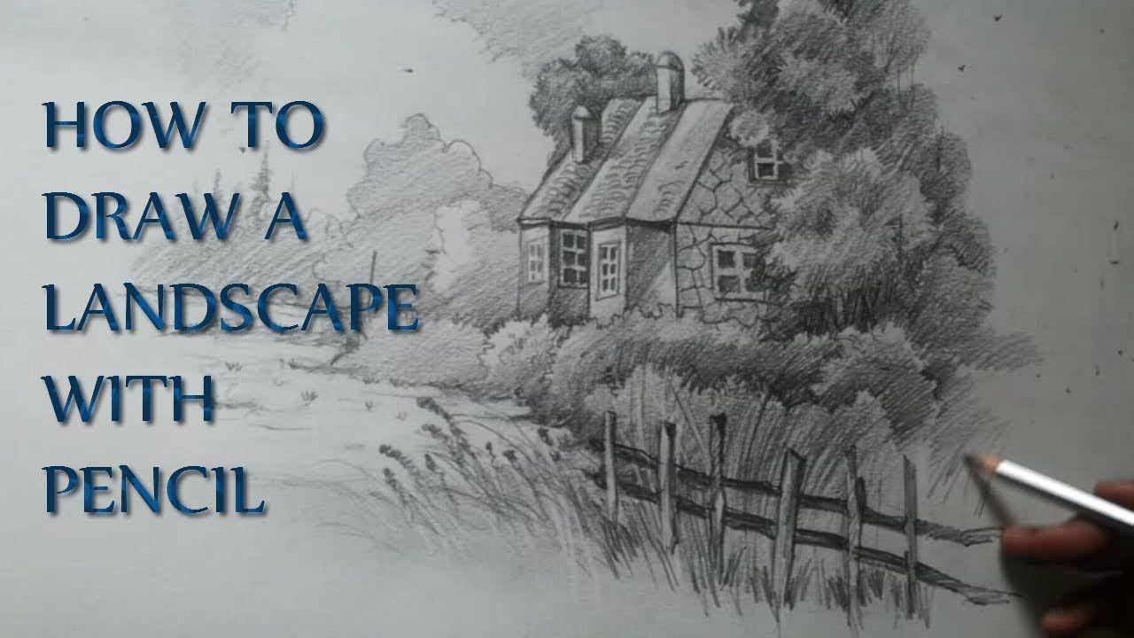 How To Draw A Landscape Landscape Pencil Drawings Pencil Drawings Landscape Drawings