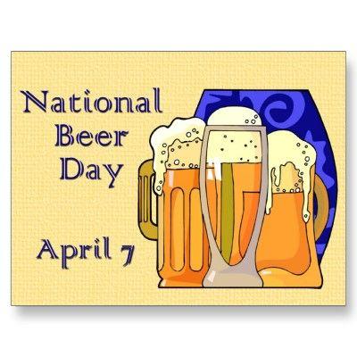 National Beer Day April 7 Postcard Zazzle Com National Beer Day Beer Day Beer