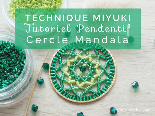 Technique Miyuki: Pendentif Cercle Mandala