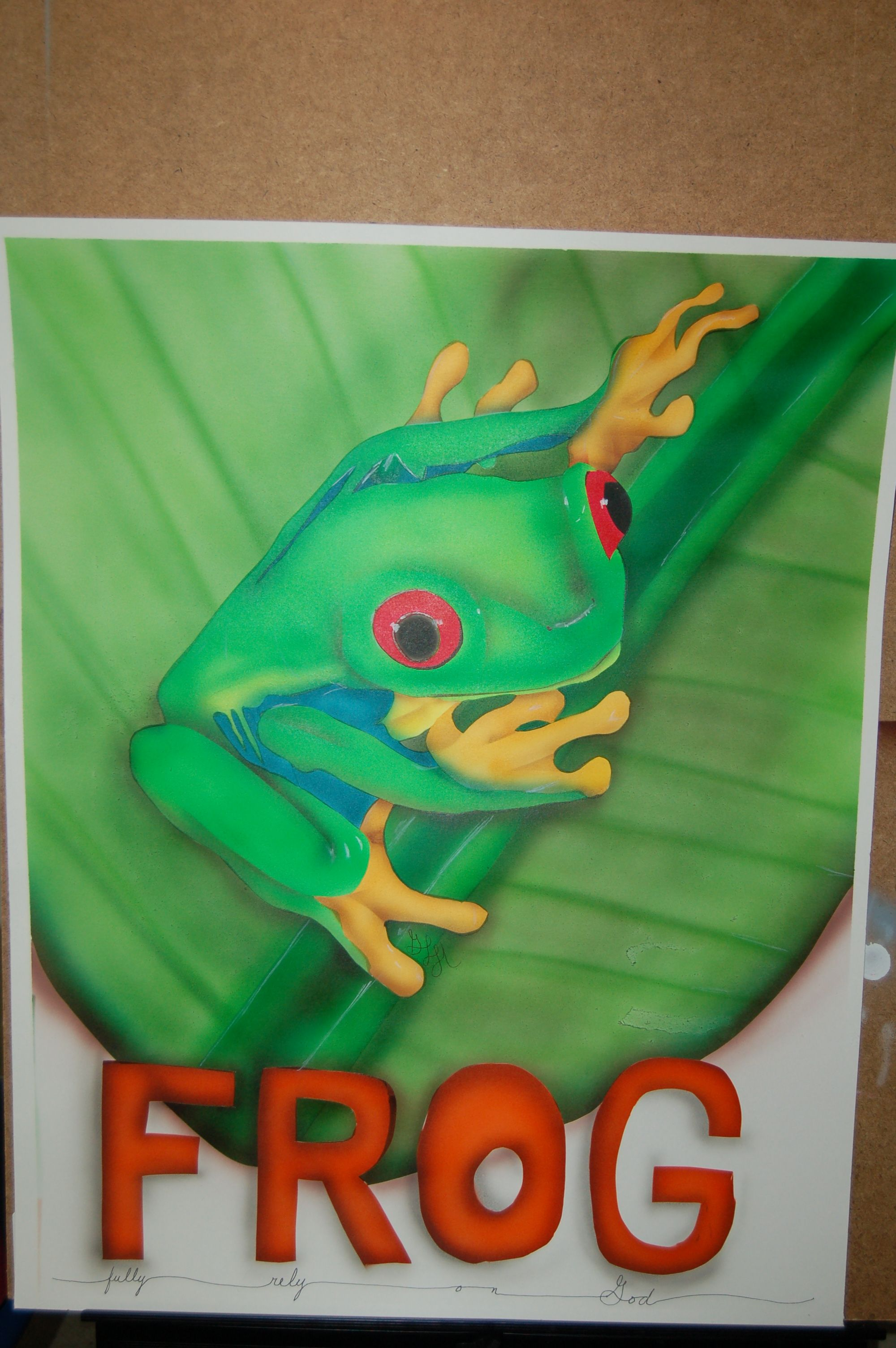 FROG--Fully Rely on God--for my cousin in the hospital ...