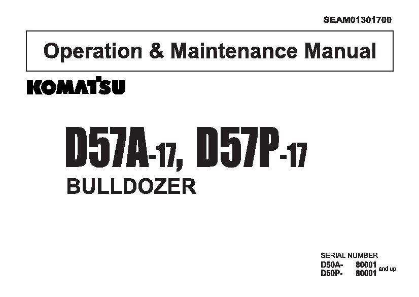 Komatsu D57A-17 D57P-17 Bulldozer Operation and