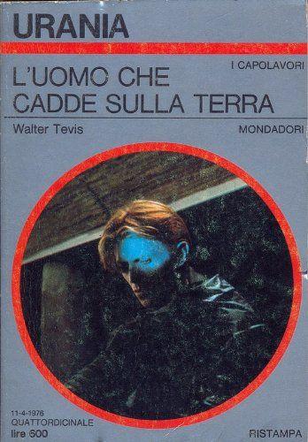 Amazon.it: Urania 694 L'uomo che cadde sulla terra - aa.vv. - Libri