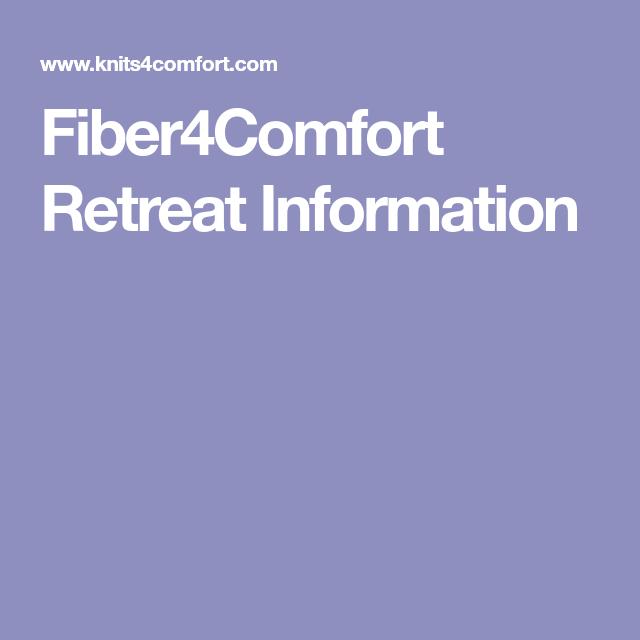 Fiber4Comfort Retreat Information