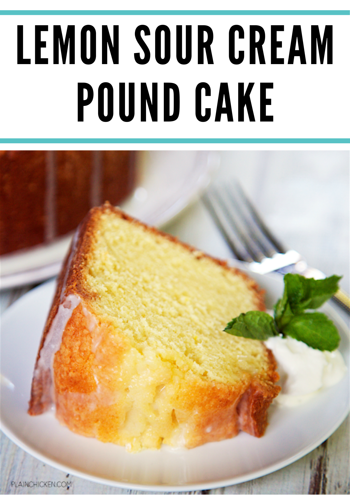 Lemon Sour Cream Pound Cake In 2020 Sour Cream Pound Cake Lemon Pound Cake Recipe Pound Cake Recipes