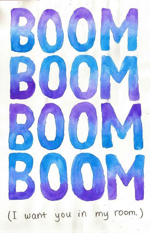 Boom Boom Boom Boom I Want You In My Room : Boom,, Room,, We'll, Spend, Night, Together, Until, Forever…, Lyrics, Wallpaper,, Funny, Phone, Tumblr, Wallpaper