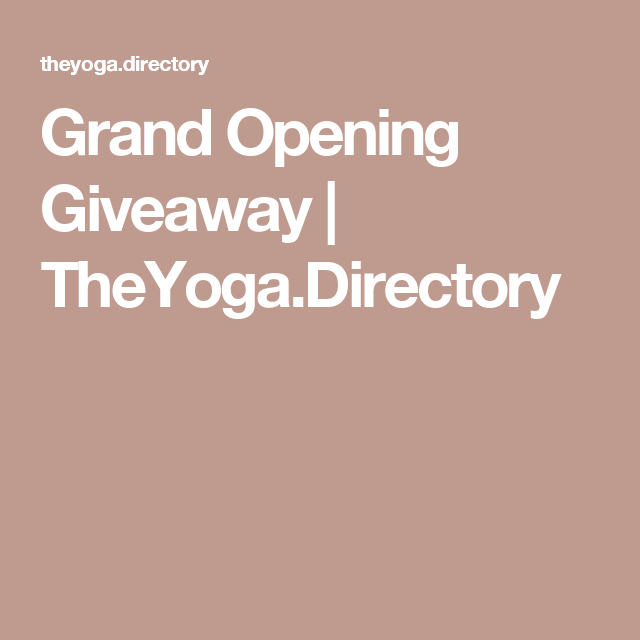Grand Opening Giveaway | TheYoga.Directory