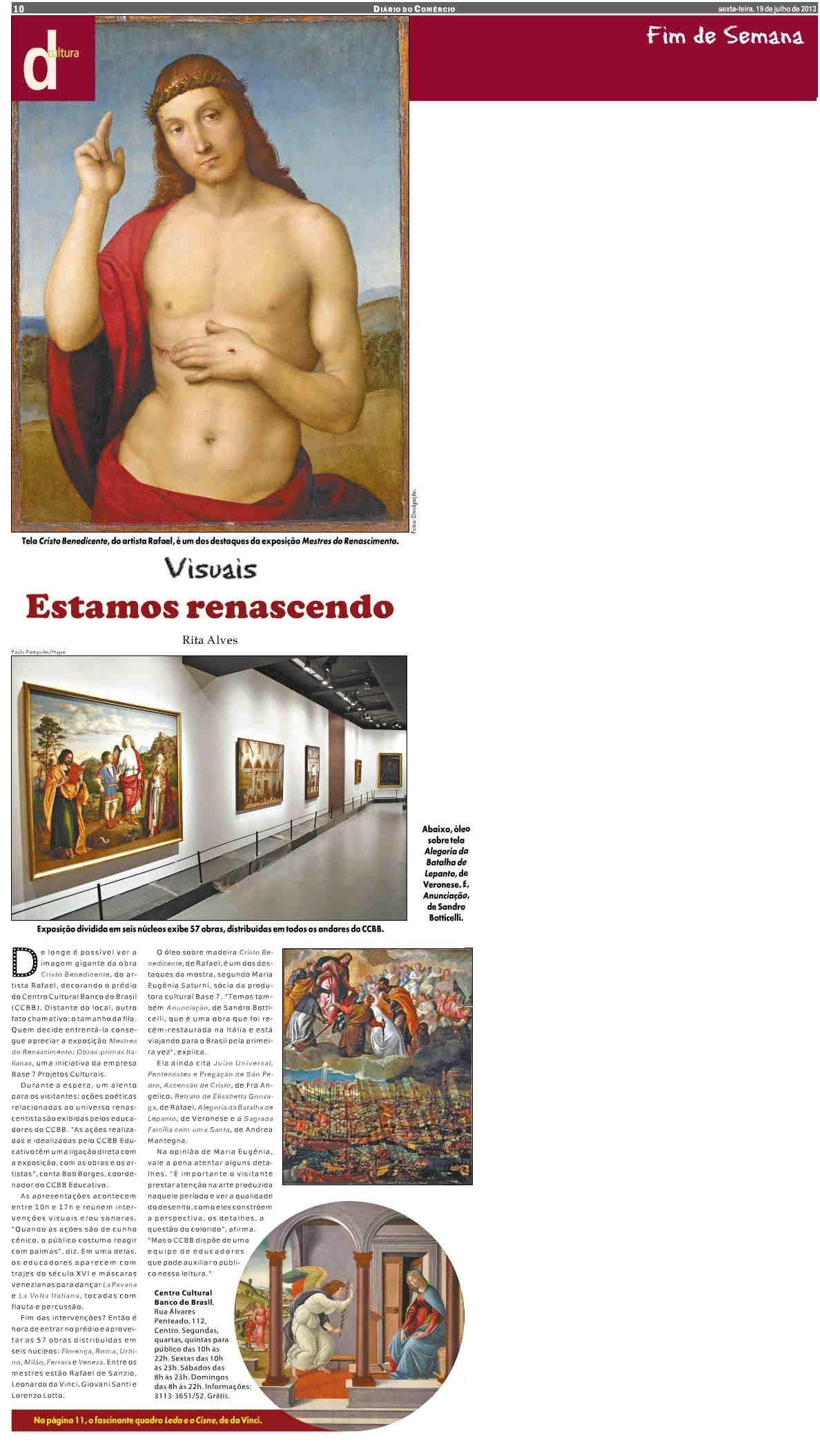 Veículo: jornal Diário do Comércio (19/7/2013).