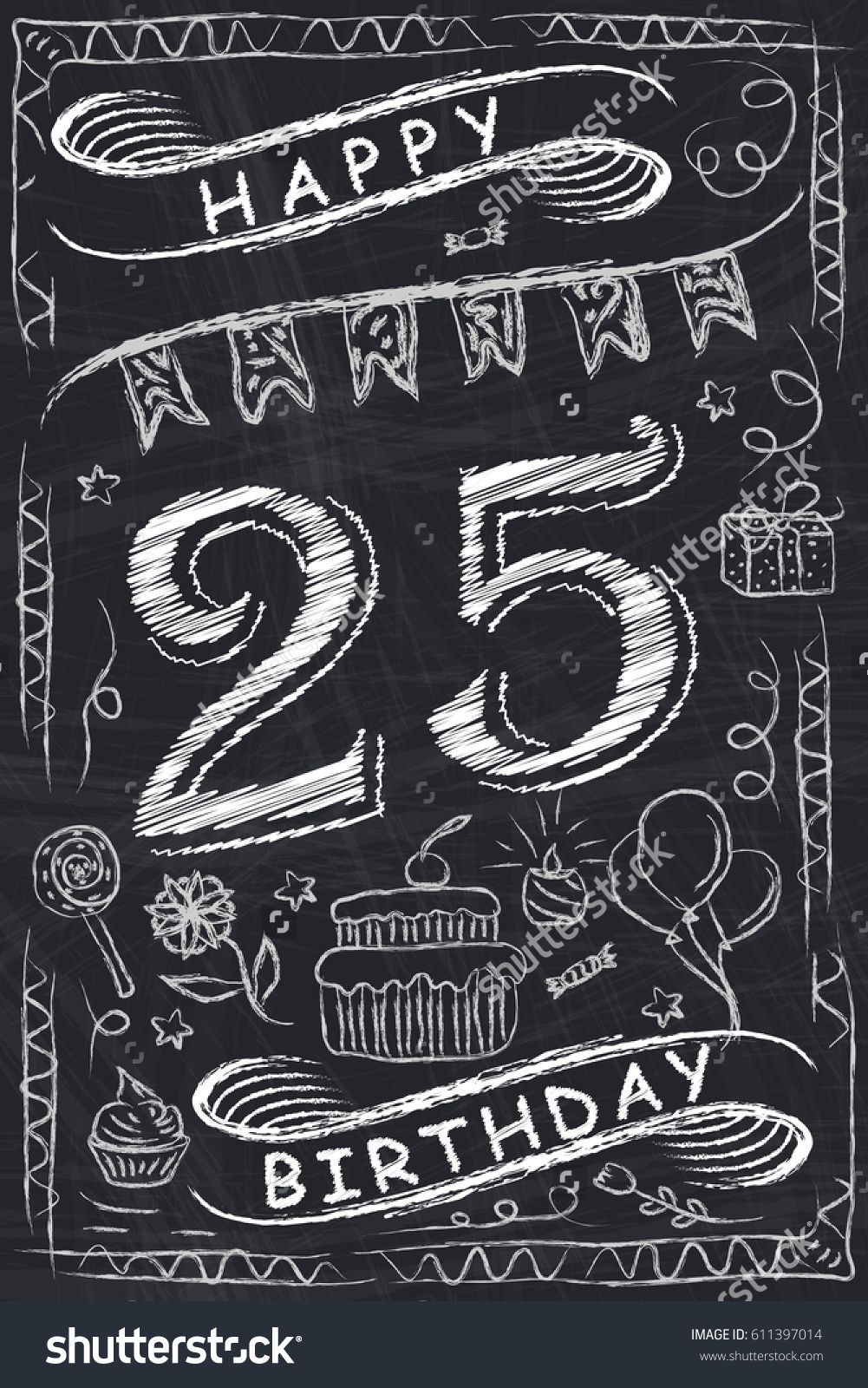 Anniversary Happy Birthday Card Design On Chalkboard 25 Years