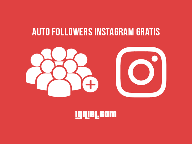Cara Menambah Followers Instagram Gratis Igniel Instagram Marketing Membaca