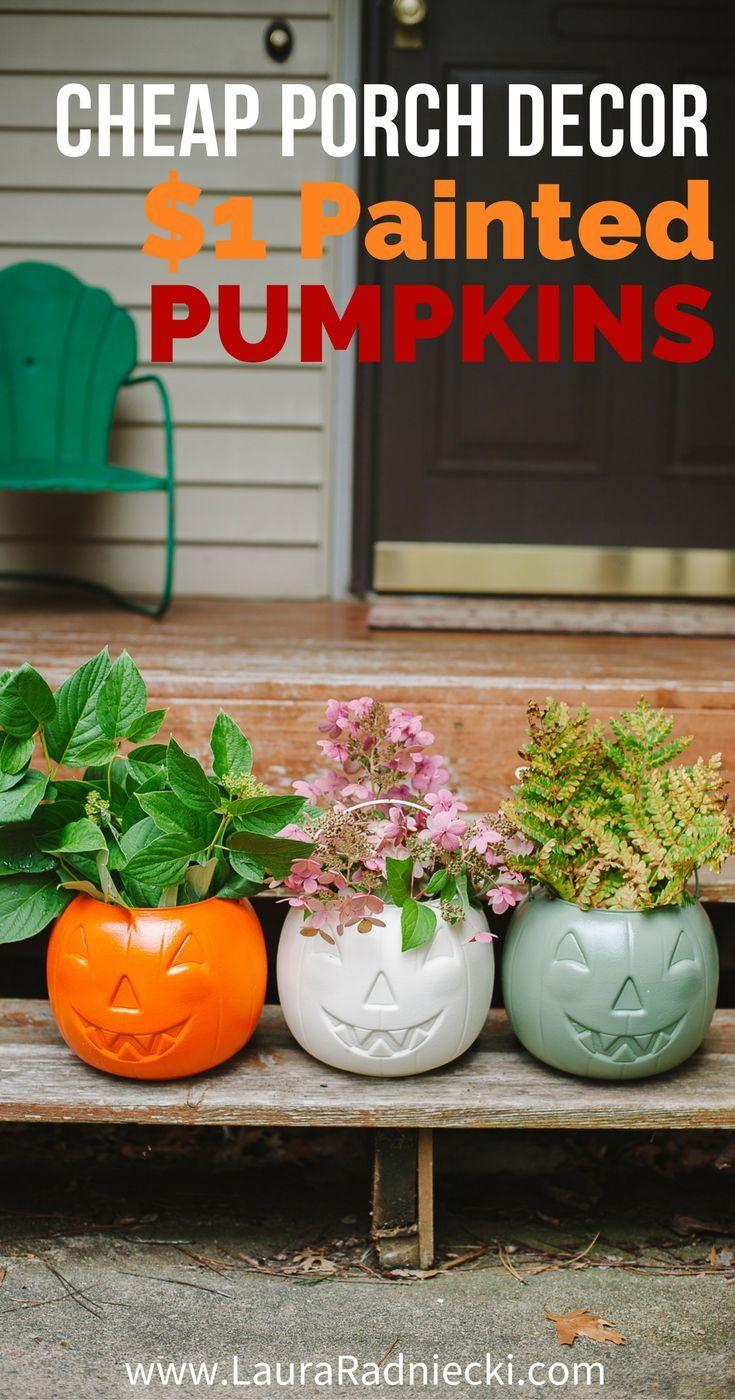 Cheap Fall Porch Decor Diy Painted 1 Plastic Pumpkins Fall Porch Decor Diy Fall Decorations Porch Diy Holiday Decor