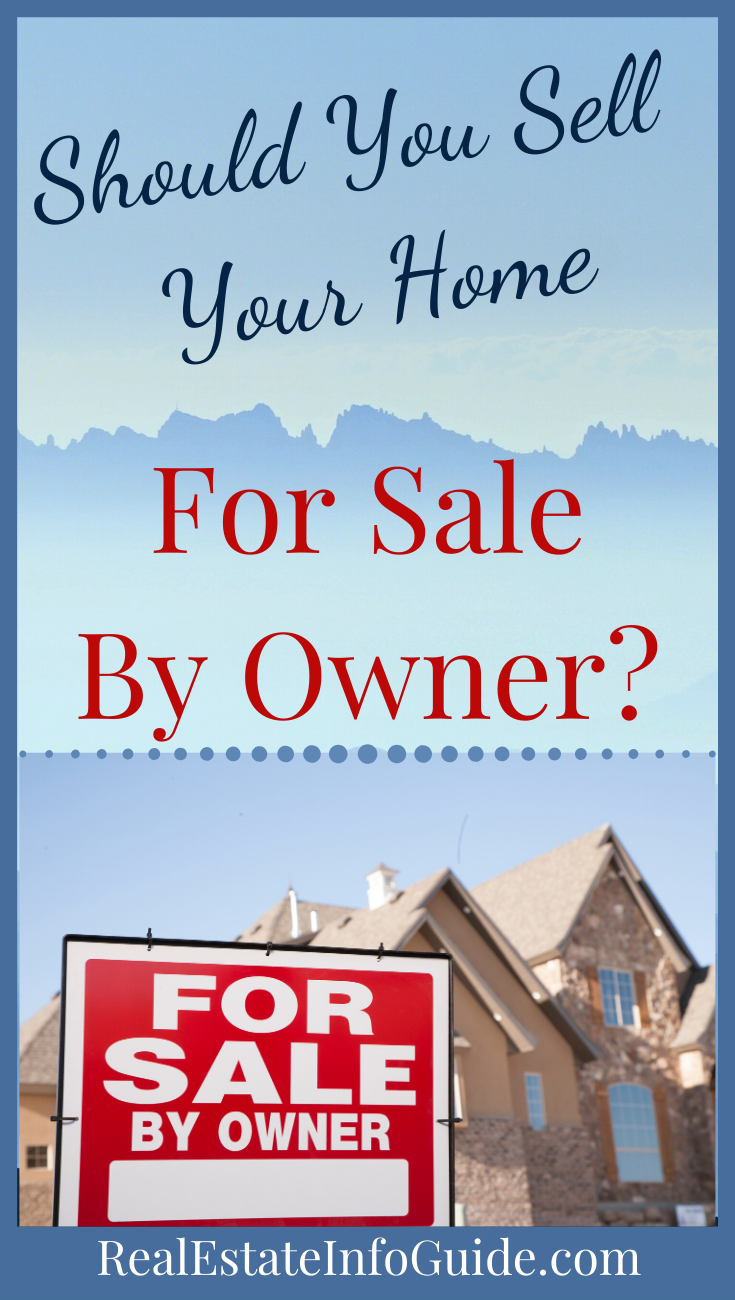 The Pros And Cons Of For Sale By Owner Home selling tips