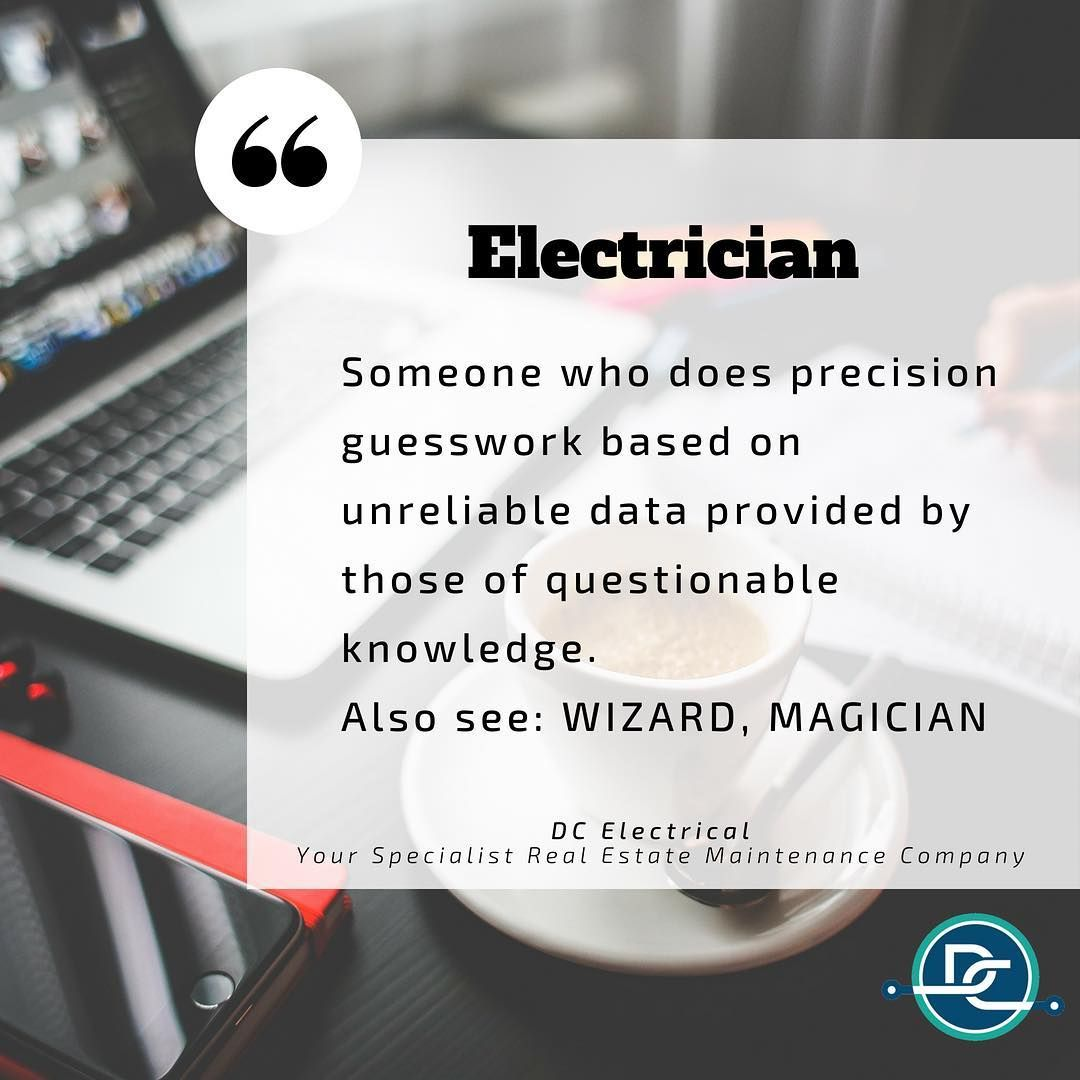Electrician Humour. Definition Electrician, Someone who