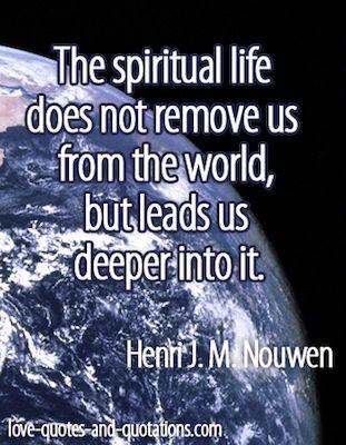 Spiritual Life Quotes Unique Living The Spiritual Life.httpwww.lovequotesand