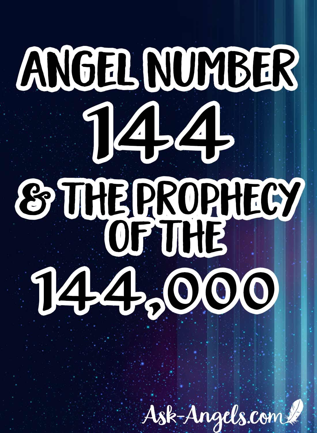 144 Angel Number Meaning – The Prophecy Revealed? | Twin