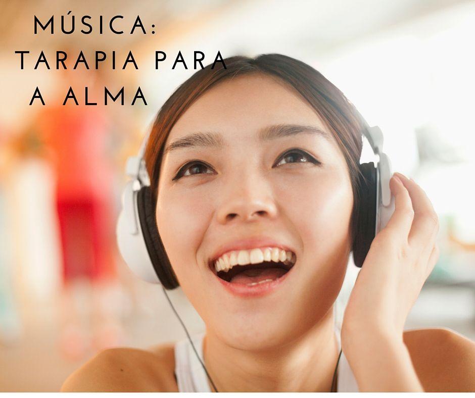 Música: terapia para a alma!