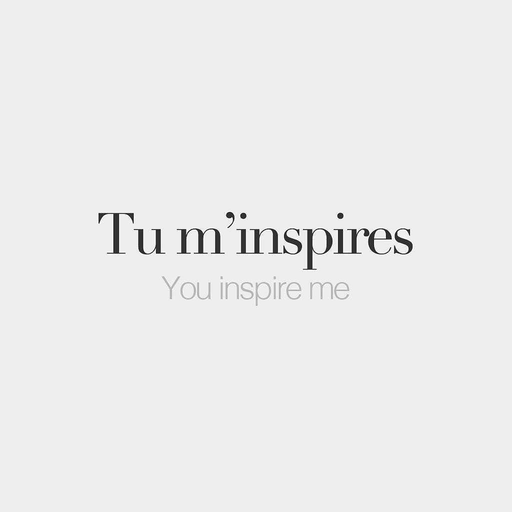 tu m inspires you inspire me ty m s pi words tu m inspires you inspire me ty