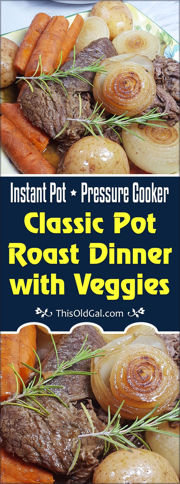 Pressure Cooker Classic Pot Roast Dinner Is The Epitome Of A Wonderful Sunday Night Family Meal