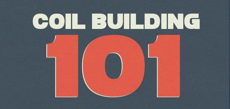 vape coil building 101