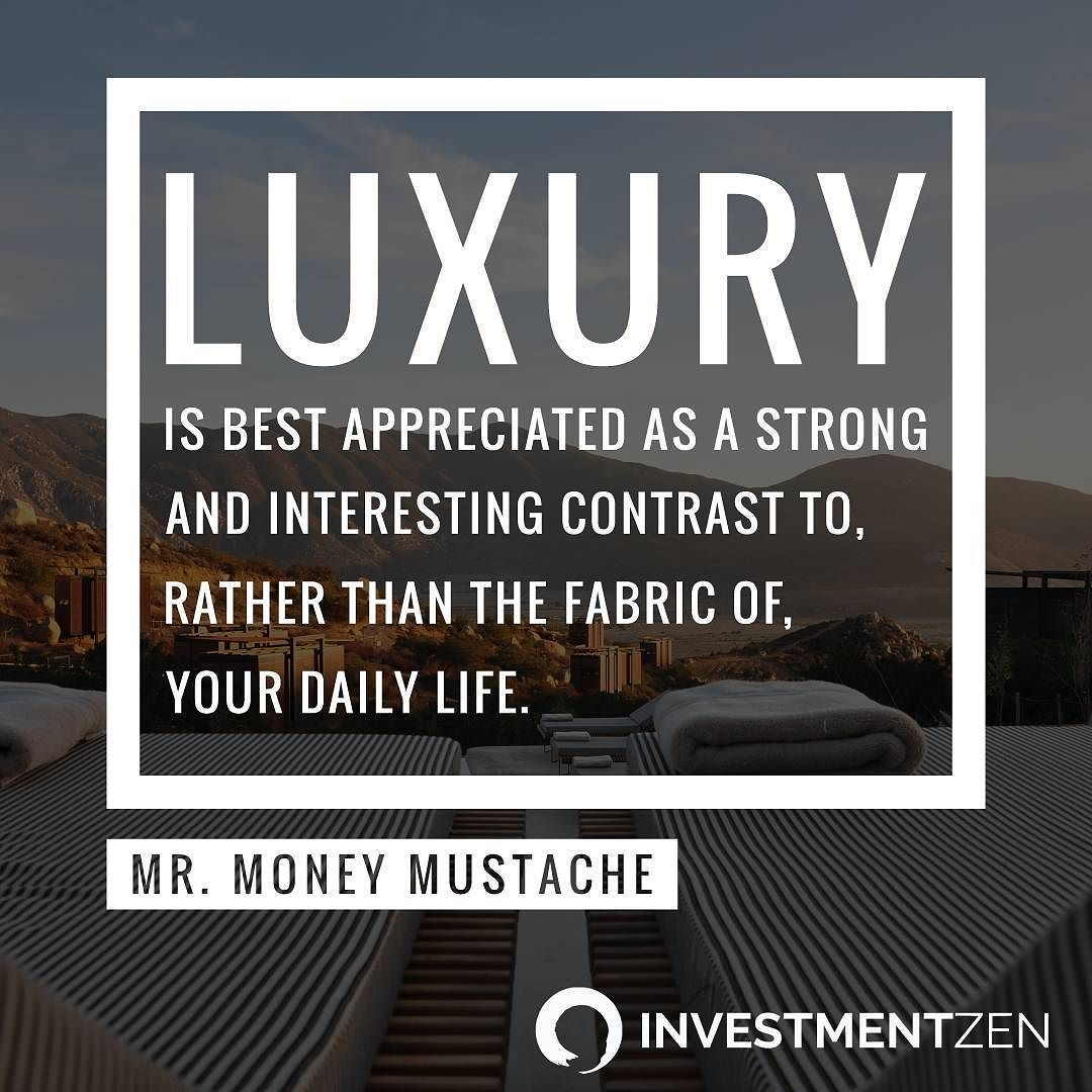 Don't let luxury make you soft...