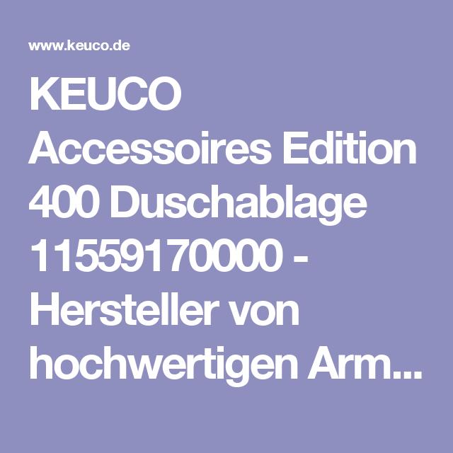 Keuco Edition 400 Duschablage (mit Bildern) Duschablage