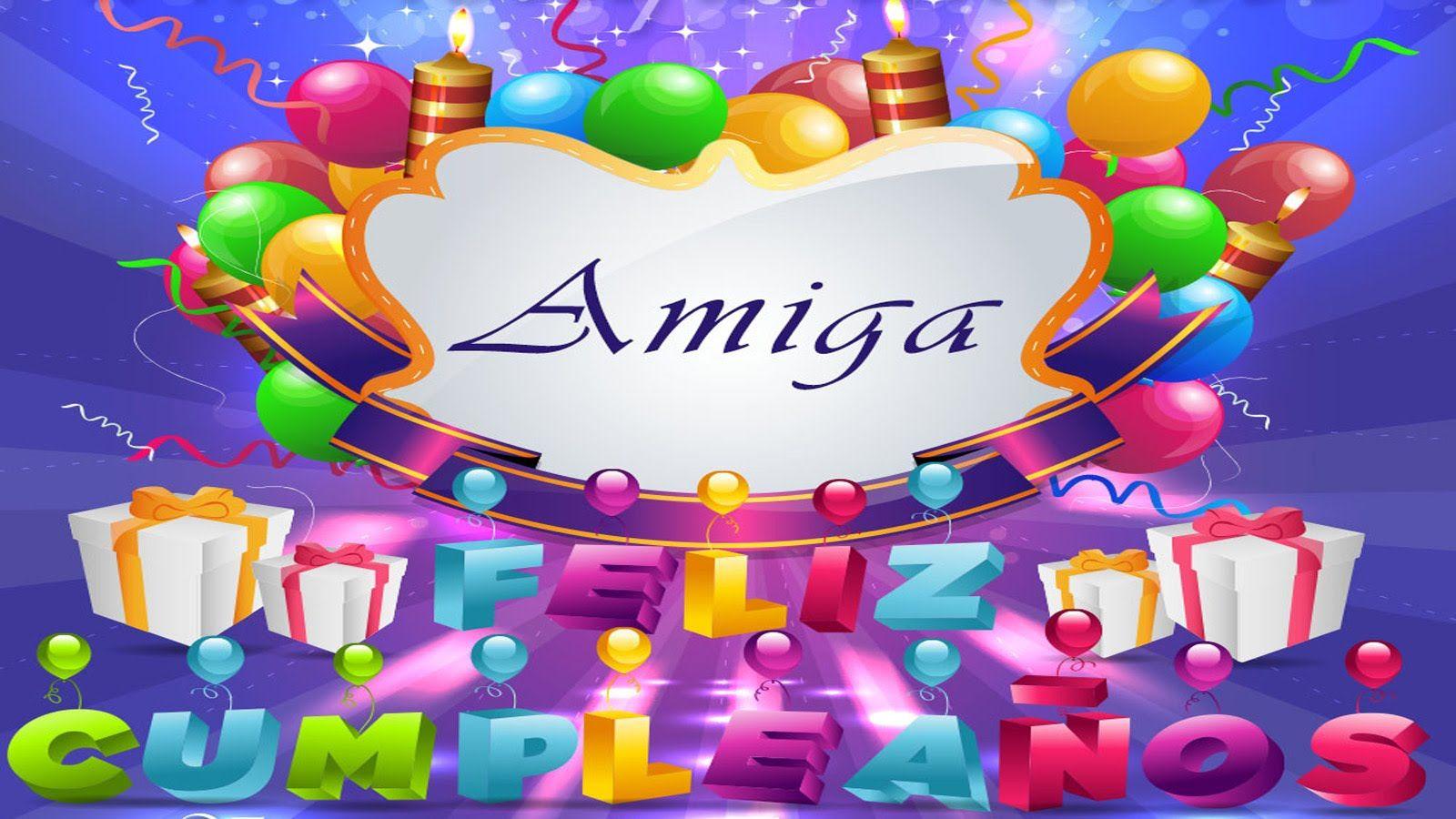 Frases de Feliz Cumpleaños Para una Amiga Maravillosa Te Quiero  Happy Birthday