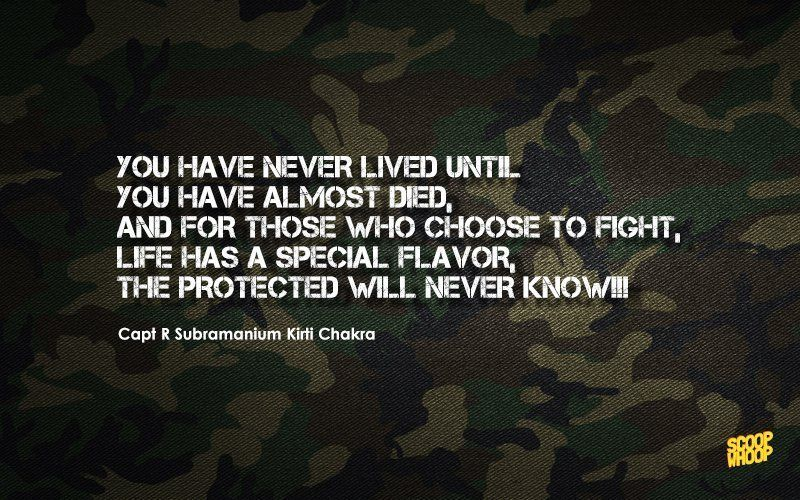 These Heroic Quotes From Indian Soldiers Will Fill Your Heart With