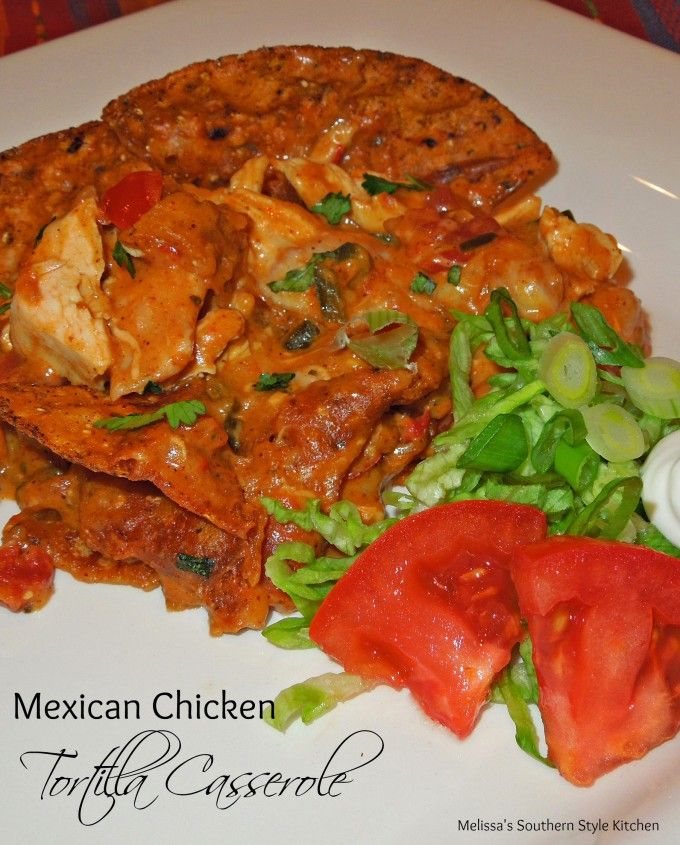 70 Drool Worthy Ground Beef Recipes That Will Make You: Mexican Chicken Tortilla Casserole