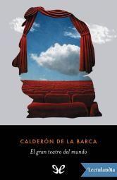 El Gran Teatro Del Mundo Calderon De La Barca Teatro Del Mundo Calderón Libro Clásico